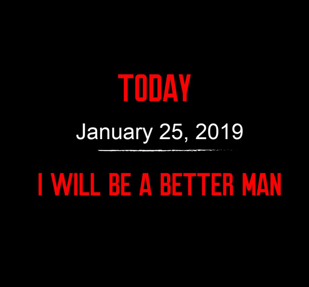 better man 1-25-19