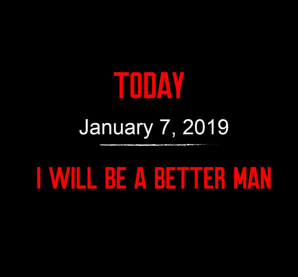 better man 1-7-19