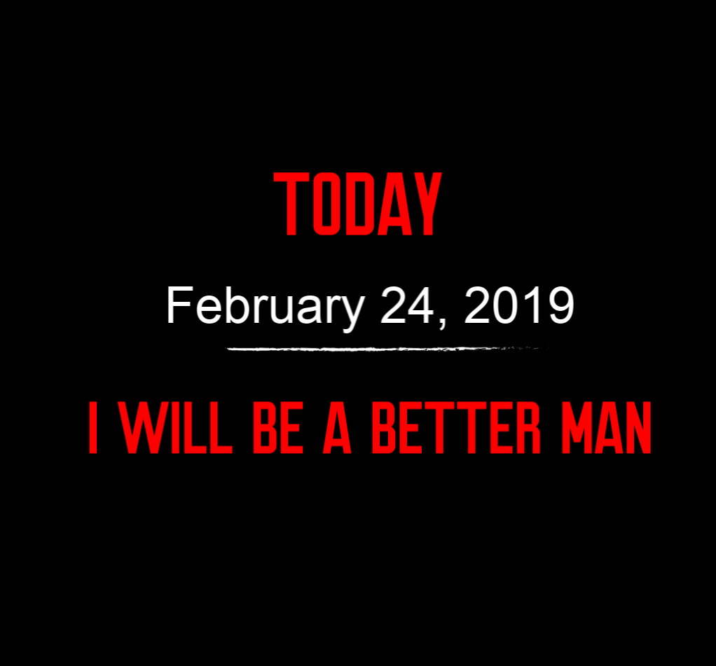 better man 2-24-19