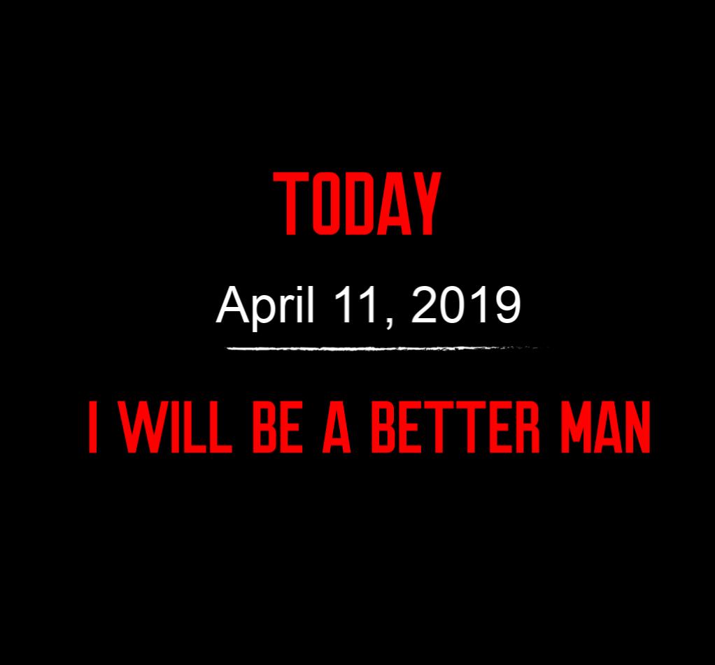 better man 4-11-19