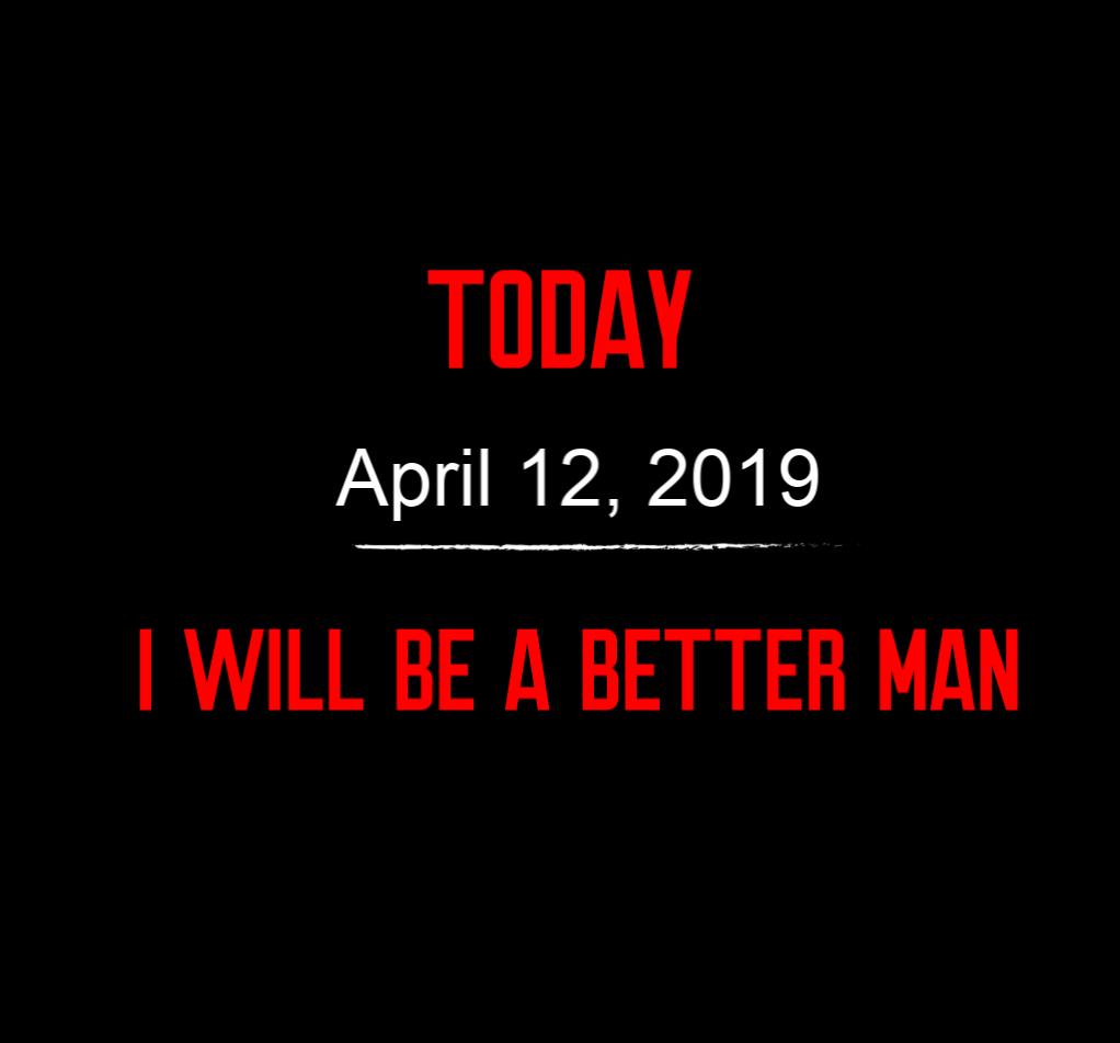 better man 4-12-19