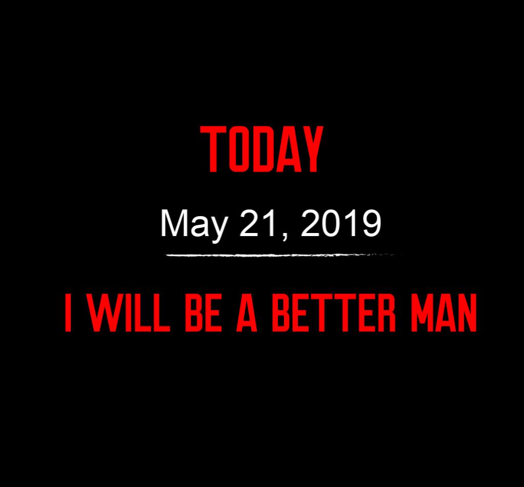 better man 5-21-19
