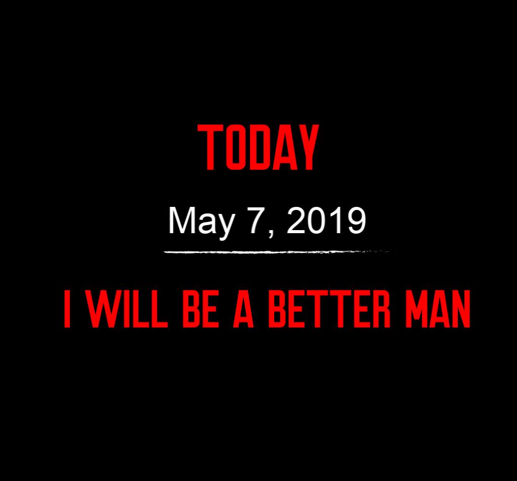 better man 5-7-19