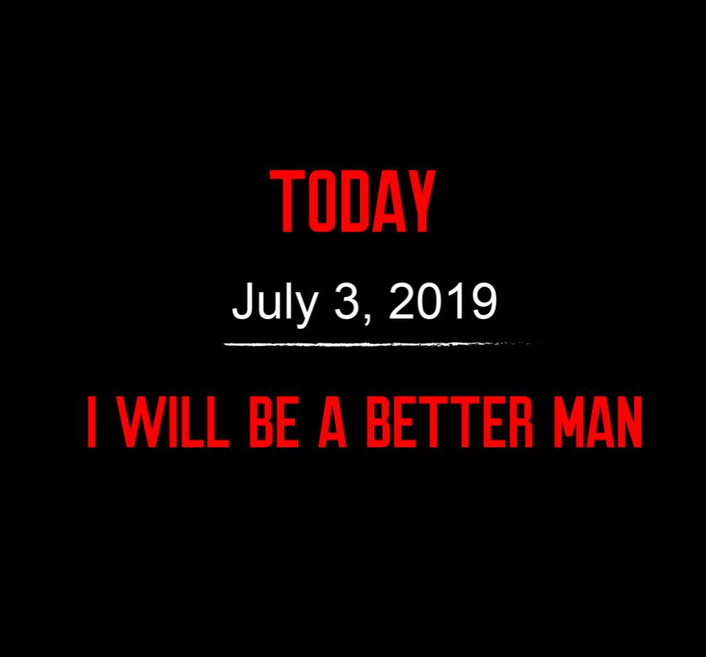 better man 7-3-19