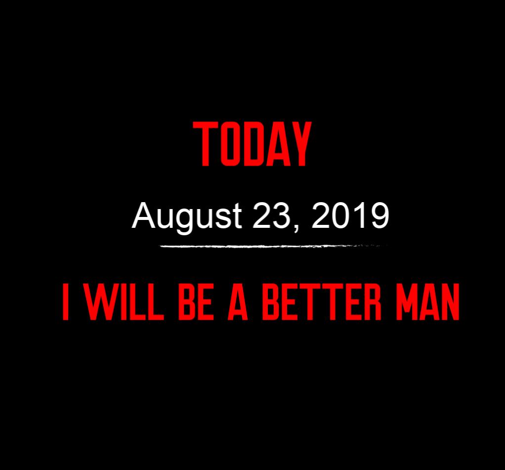 better man 8-23-19