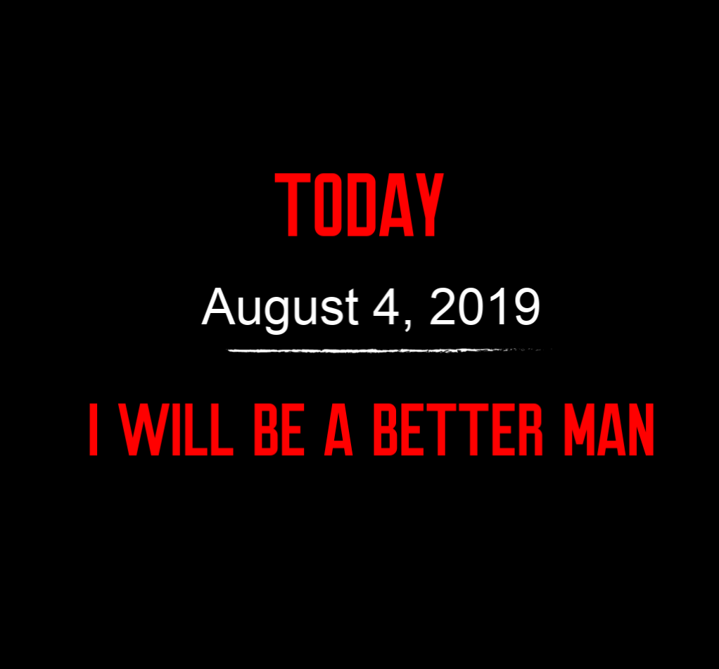 better man 8-4-19
