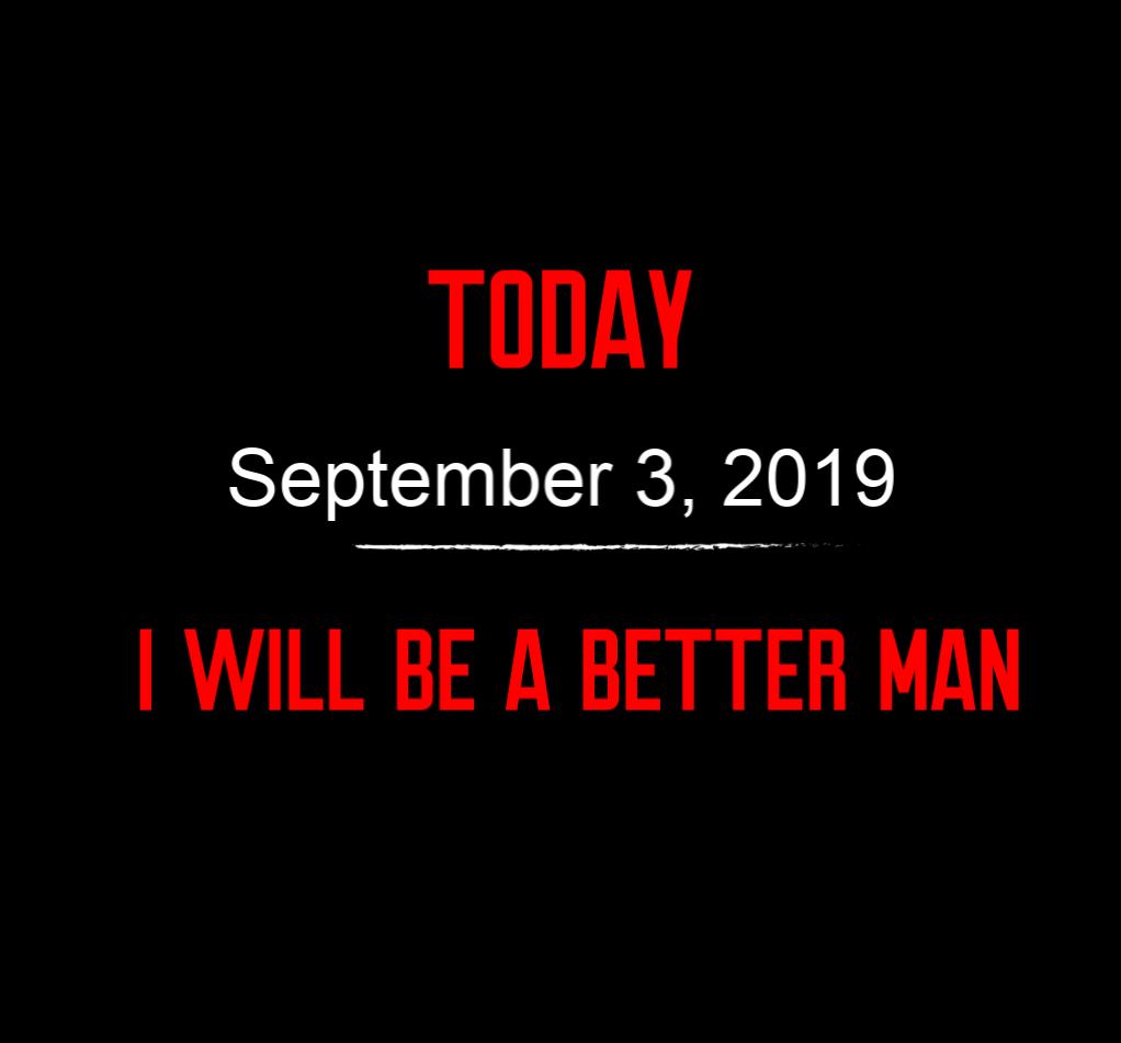 better man 9-3-19