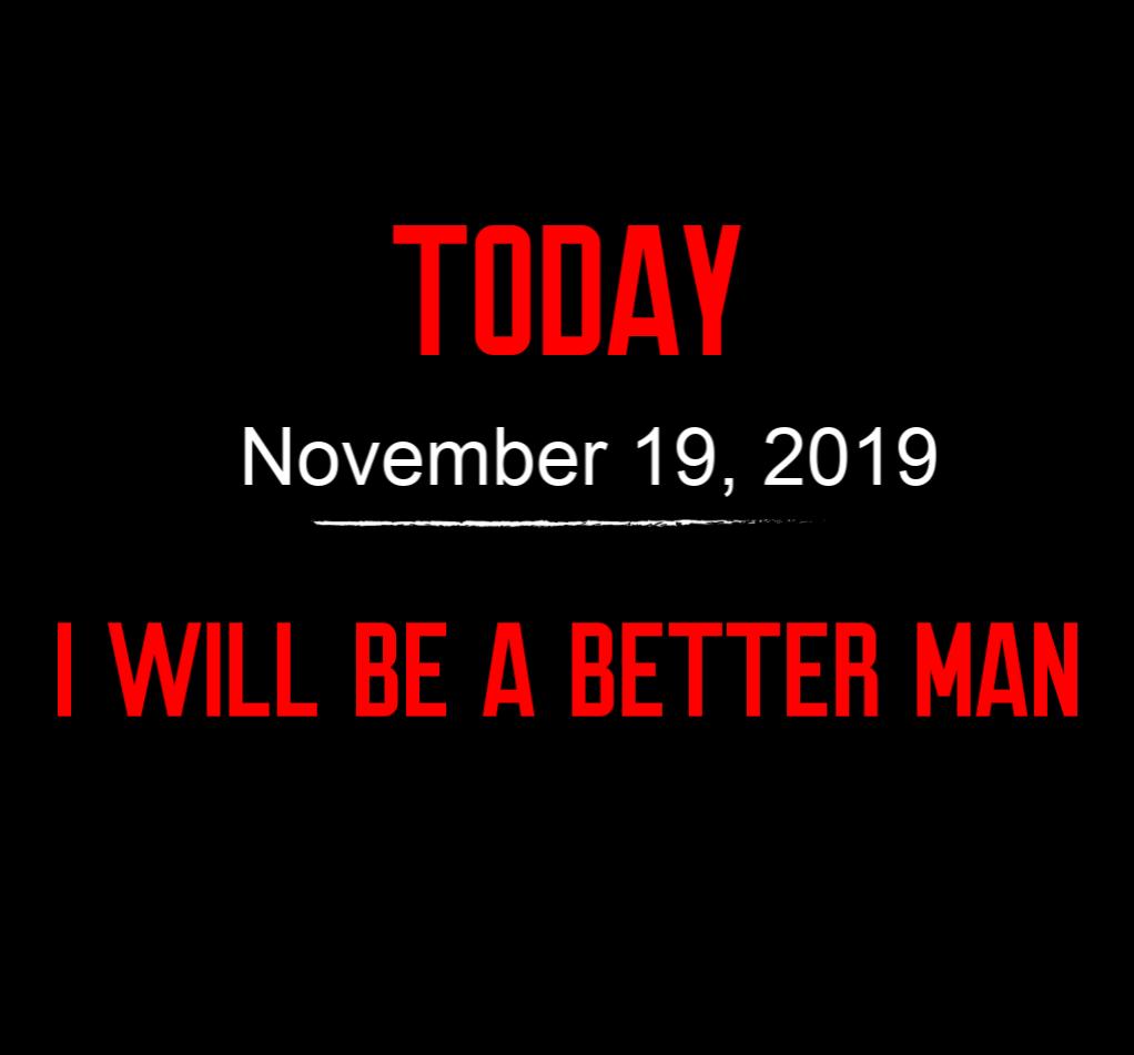 better man 11-19-19
