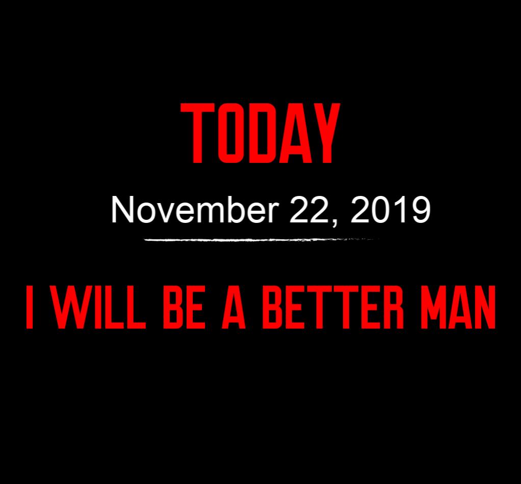 better man 11-22-19
