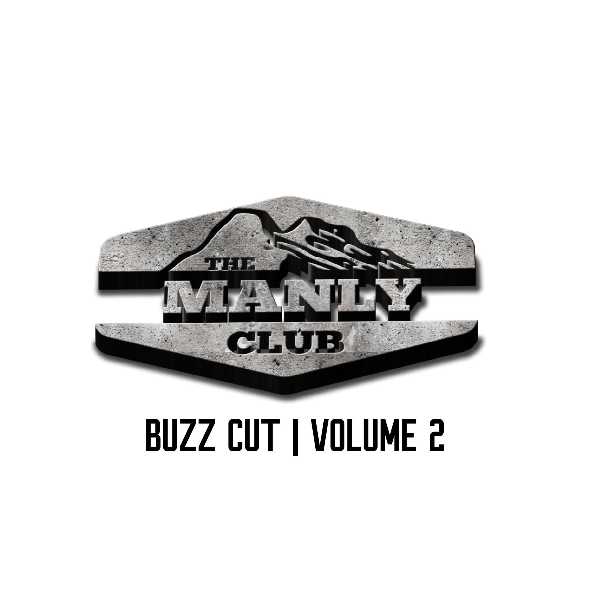 the manly club buzz cut volume 2