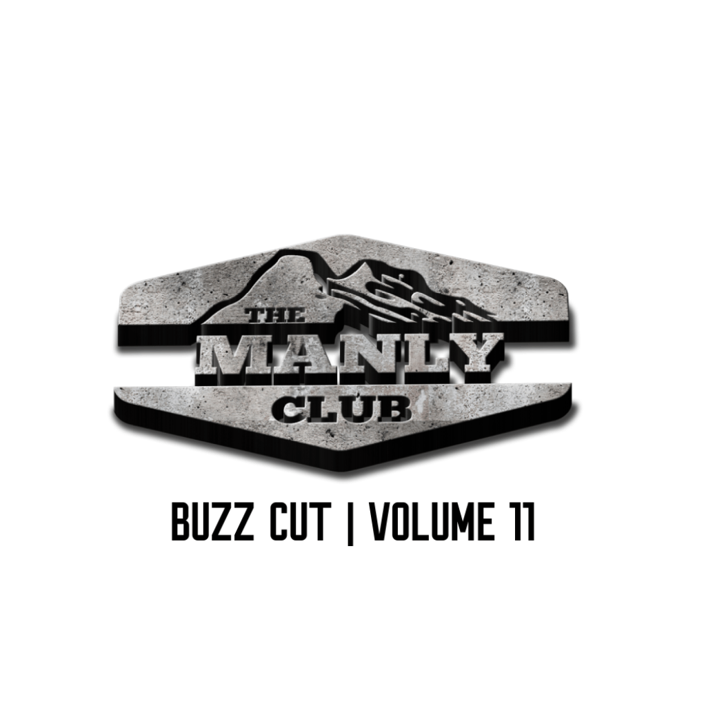 the manly club buzz cut volume 11