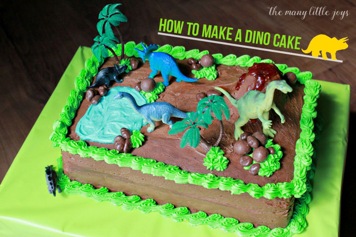How To Make A Dinosaur Birthday Cake The Many Little Joys