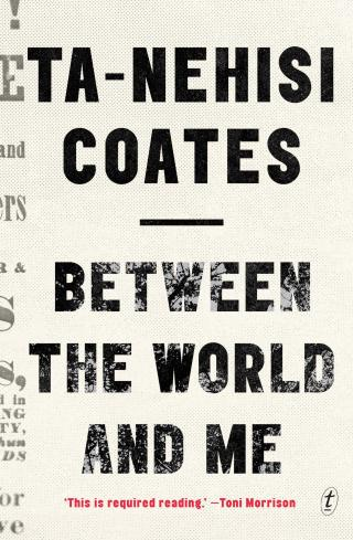 The Terror of Kindness: Ta-Nehisi Coates on Overriding Our Cultural Conditioning and Living Beyond Fear
