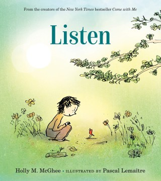 An Illustrated Ode to Attentiveness and the Art of Listening as a Wellspring of Self-Understanding, Empathy for Others, and Reverence for the Loveliness of Life