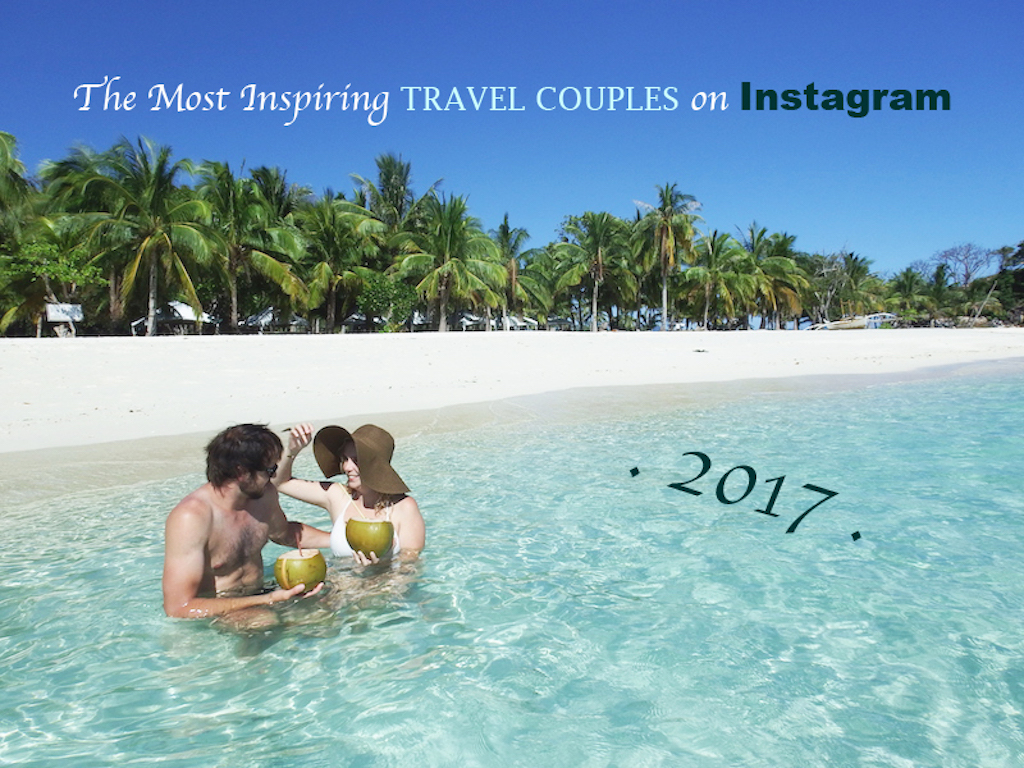 The Most Inspiring Travel Couples on Instagram
