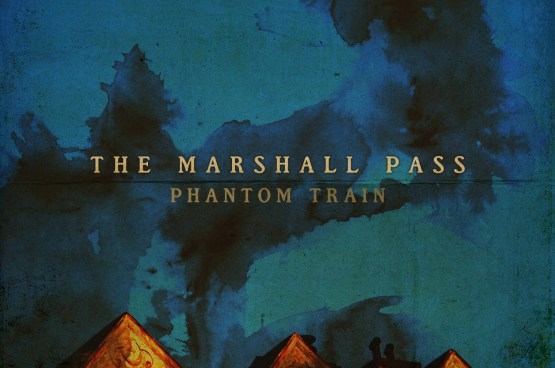 The Marshall Pass - Phantom Train