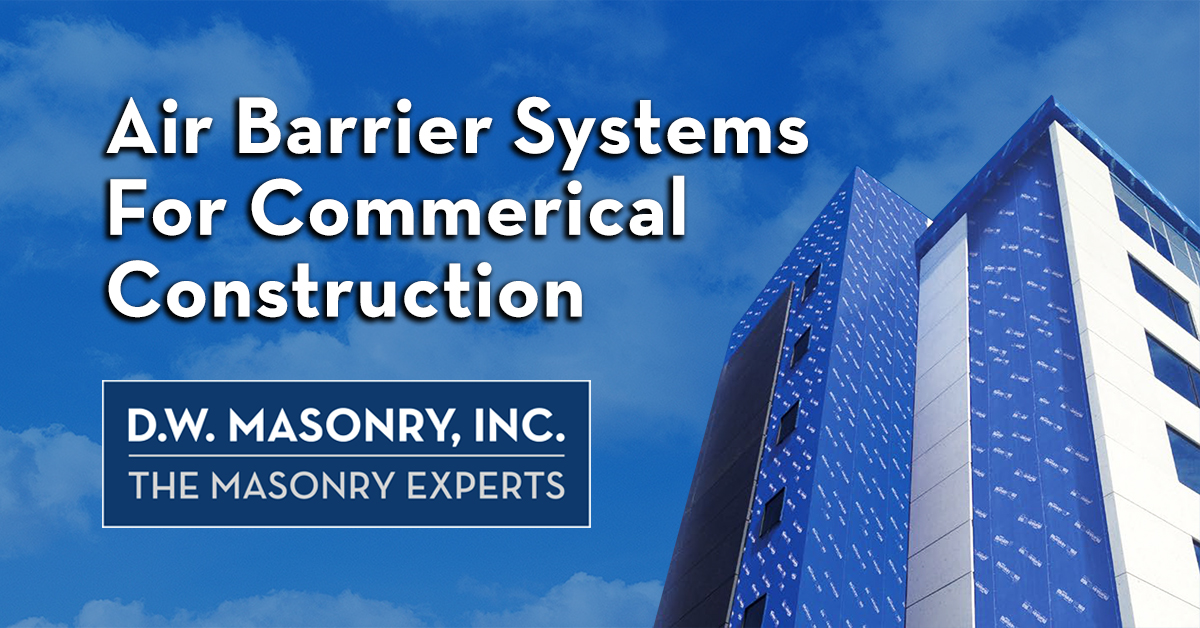 Air Barrier Systems for Commercial Construction