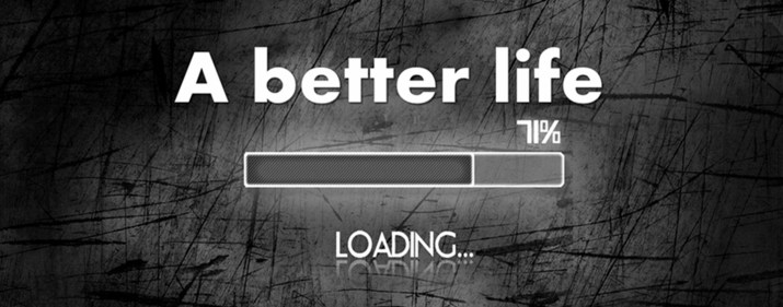 A Better Life is loading