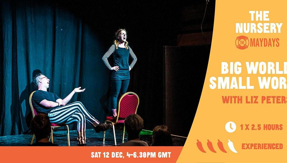 SOLD OUT! Online Improv Elective: Big World, Small World