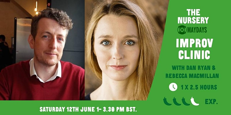 Online Improv Elective: Improv Clinic. Sat 12th June. 1 to 3 pm, uk time
