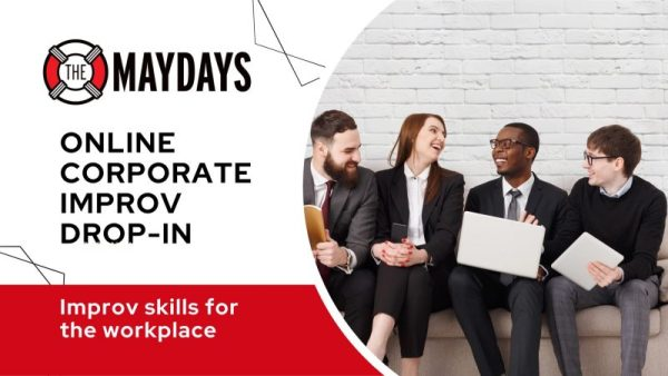 Event image with the Maydays logo, online corporate improv drop-in, improv skills for the workplace. Image of 4 diverse colleagues with laptops and tablets