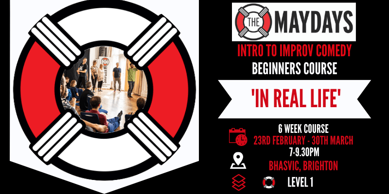'IN REAL LIFE' Intro to Improv Comedy – Beginners Course