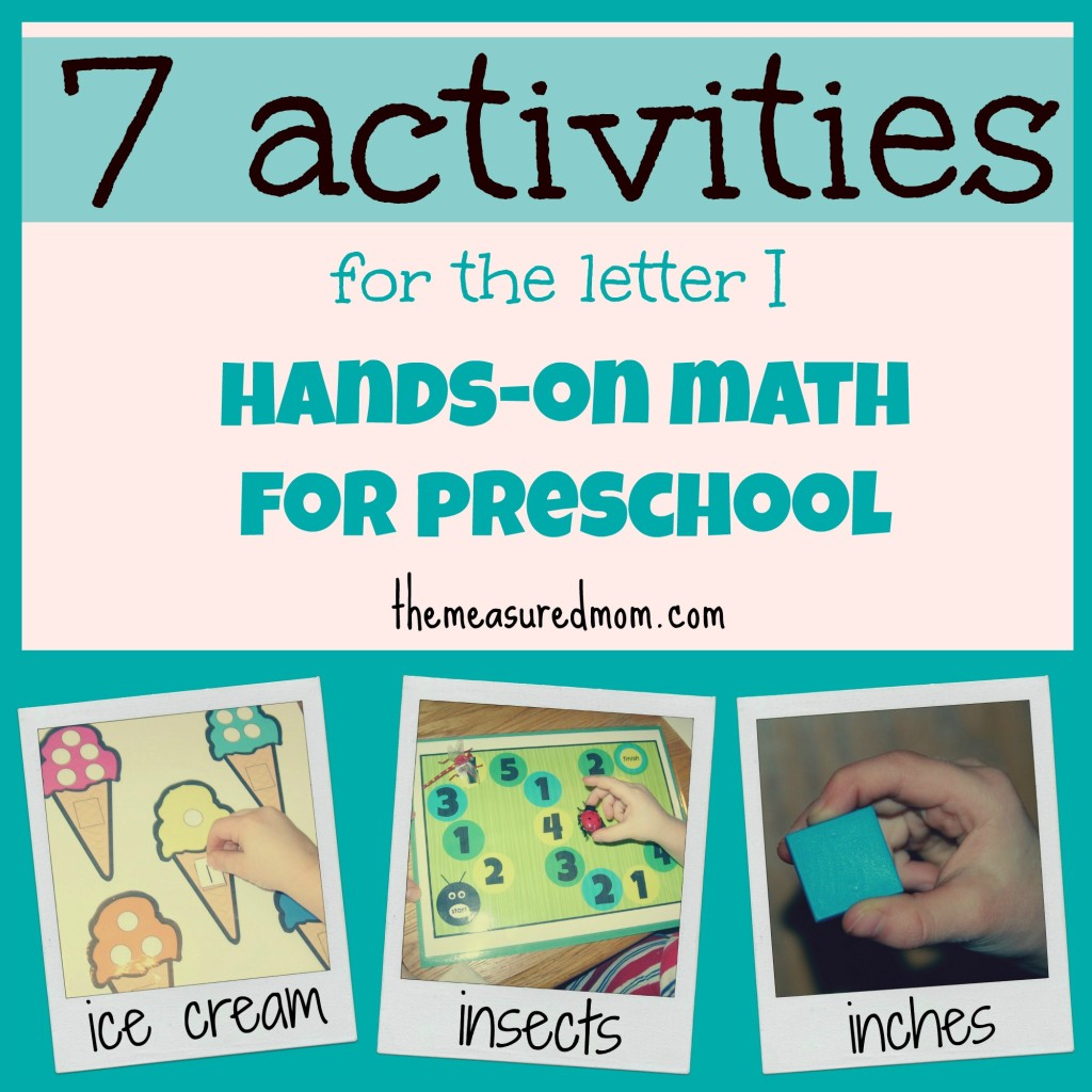 Hands On Math For Preschool The Letter I