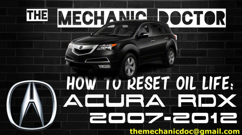 how to reset oil life acura rdx