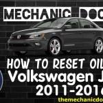 How To Reset Oil Light Volkswagen Jetta 2011 2012 2013 2014 2015 2016
