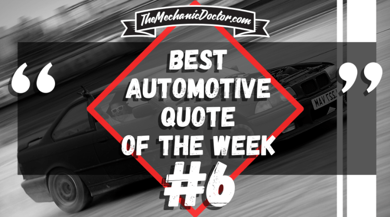 Automotive Quotes Extraordinary Automotive Quotes Archives The Mechanic Doctor