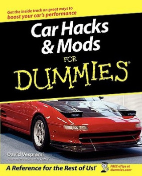Car Hacks & Mods for Dummies - Best Books for Auto Mechanics