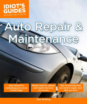 Idiot's Guides: Auto Repair and Maintenance - Best Books for Auto Mechanics