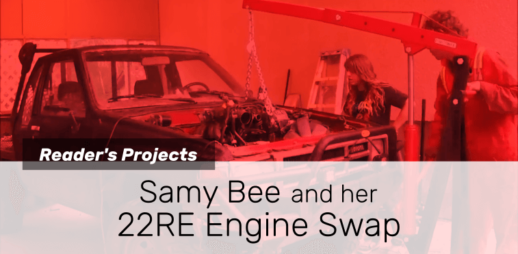 Samy Bee and Her 22RE Engine Swap