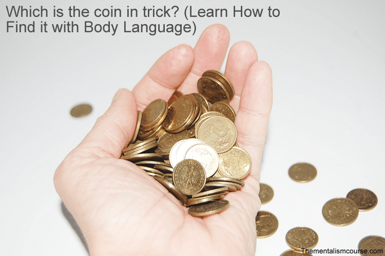 Which hand is the coin in trick - Learn How to Find it with Body Language