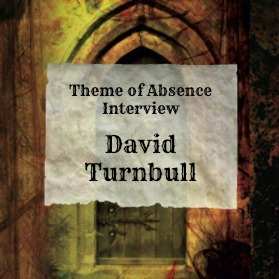 10 Questions with author David Turnbull at Theme of Absence