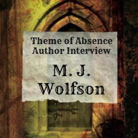 Interview with author and editor M. J. Wolfson.