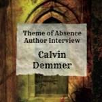 Author Interview: Calvin Demmer