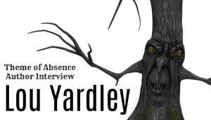 Interview with author Lou Yardley at Theme of Absence