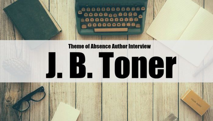 Author Interview: J. B. Toner