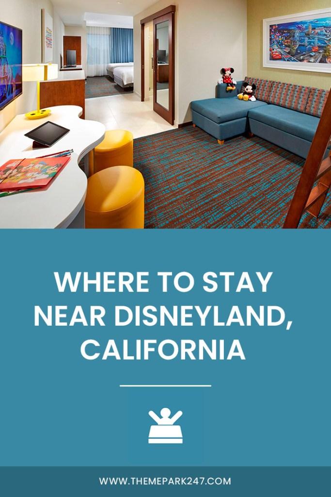 BEST DISNEYLAND HOTELS CALIFORNIA ANAHEIM