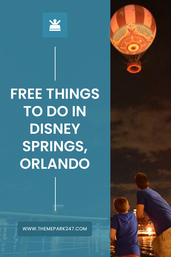 Free things to do in Disney Springs