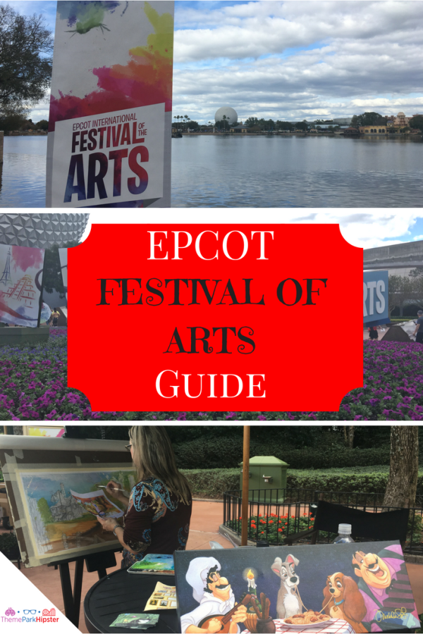 the ultimate epcot festival of the arts guide
