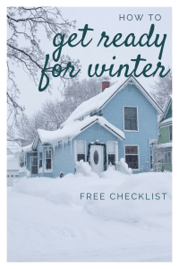 Are you ready for winter? Have you checked everything to make sure you have no problem during the freezing month and snow storms? Follow this checklist and guide while preparing for winter to make sure you don't have any problems. | how to prepare for winter | winter checklist | save for winter |