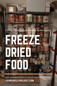 Freeze dried food has been the new food storage craze. That being said there are 3 things you want to ask yourself BEFORE purchasing freeze dried food.