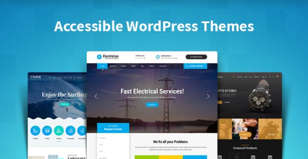 Accessible Wordpress Themes Have Been Accessibility Ready Testing Done To Provide With Websites For People Who Are Disabled And Can Easily Check Information