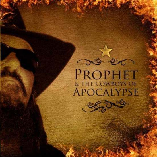 Prophet & the Cowboys of the Apocalypse - The Edge