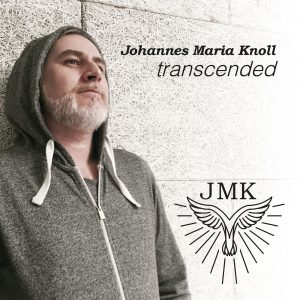 Johannes Maria Knoll : 'transcended' CD Self Release July 2017.
