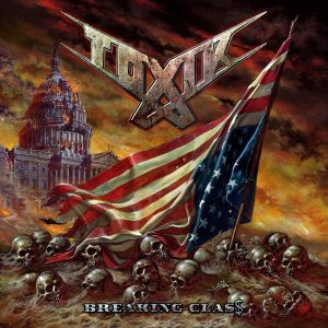 "Toxik : ""Breaking Glass"" CD & Digital August 2017."