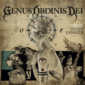 """Genus Ordinis Dei : """"Great Olden Dynasty"""" CD 24 th November 2017 Eclipse Records."""
