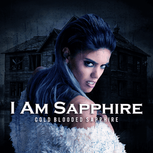 Cold-Blooded-Sapphire-I_Am_Sapphire
